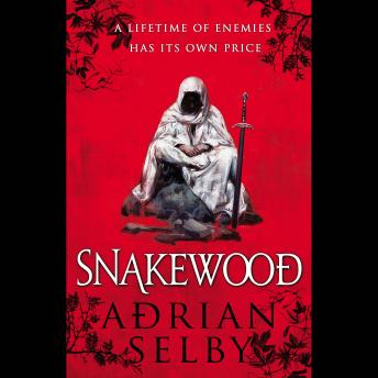 Snakewood, Adrian Selby