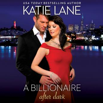 Billionaire After Dark, Katie Lane