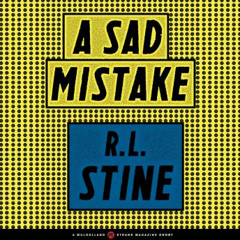 Sad Mistake, R.L. Stine