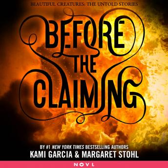 Before the Claiming, Kami Garcia, Margaret Stohl
