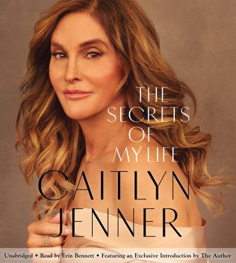 Download Secrets of My Life: A History by Caitlyn Jenner