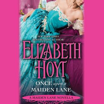 Once Upon a Maiden Lane: A Maiden Lane Novella