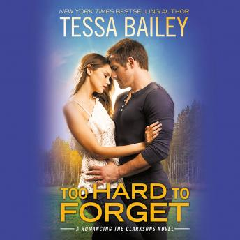 Too Hard to Forget, Tessa Bailey