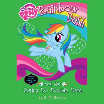 My Little Pony: Rainbow Dash and the Daring Do Double Dare, G. M. Berrow