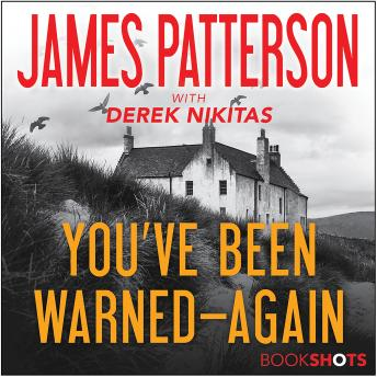 Download You've Been Warned--Again by James Patterson