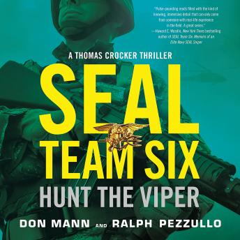 SEAL Team Six: Hunt the Viper, Audio book by Ralph Pezzullo, Don Mann