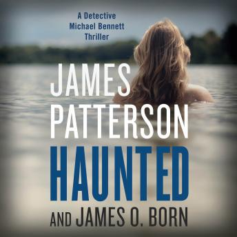 Haunted, James O. Born, James Patterson