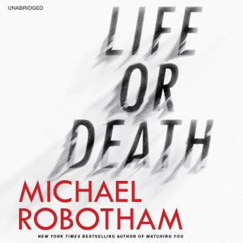 Life or Death, Michael Robotham