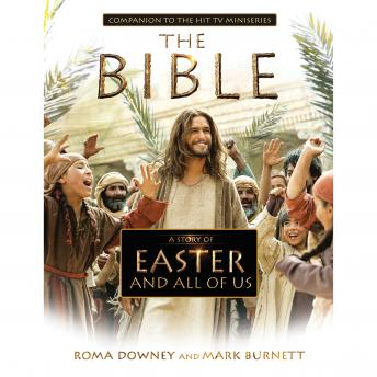 Story of Easter and All of Us: Companion to the Hit TV Miniseries, Roma Downey, Mark Burnett
