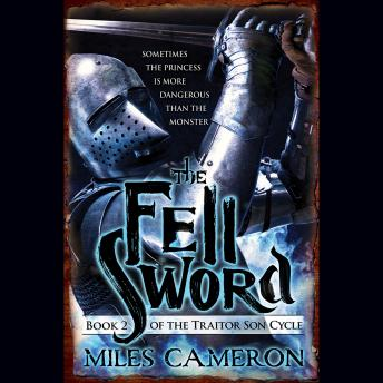 Fell Sword, Audio book by Miles Cameron