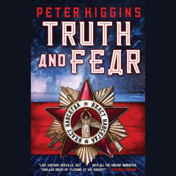 Truth and Fear, Peter Higgins