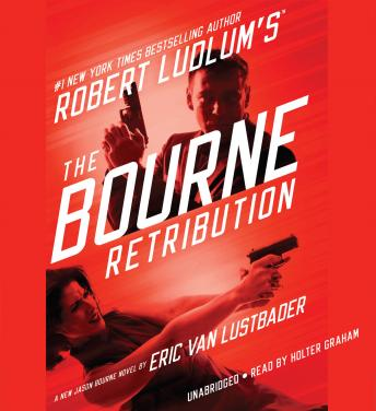 Download Robert Ludlum's (TM) The Bourne Retribution by Eric Van Lustbader