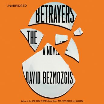 Download Betrayers: A Novel by David Bezmozgis