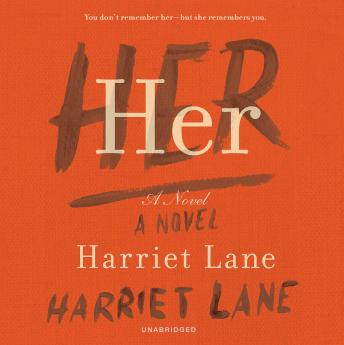 Her: A Novel, Harriet Lane