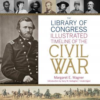 Library of Congress Timeline of the Civil War, Margaret E. Wagner
