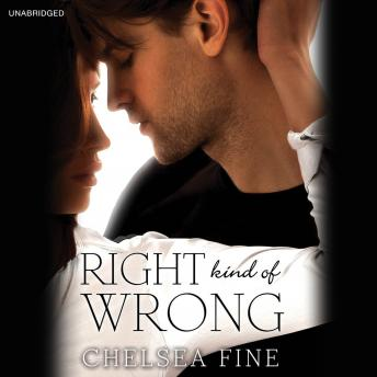 Download Right Kind of Wrong by Chelsea Fine