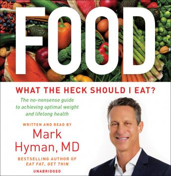 Download Food: What the Heck Should I Eat? by Mark Hyman