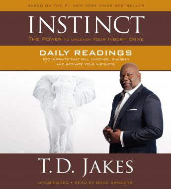 INSTINCT Daily Readings: 100 Insights That Will Uncover, Sharpen and Activate Your Instincts sample.