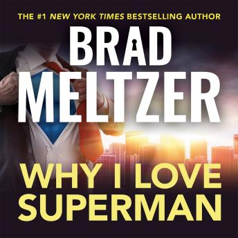 Download Why I Love Superman by Brad Meltzer