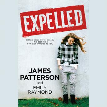 Expelled, Emily Raymond, James Patterson