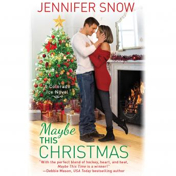 Maybe This Christmas, Jennifer Snow