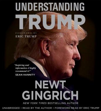 Download Understanding Trump by Newt Gingrich