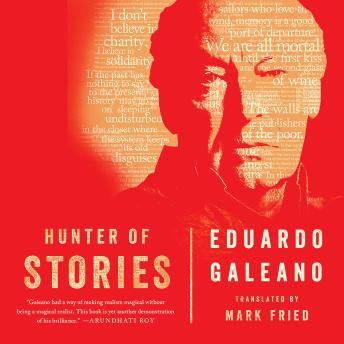 Download Hunter of Stories by Eduardo Galeano