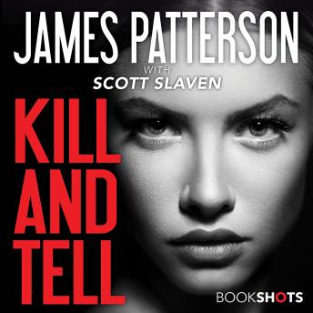 Kill and Tell, James Patterson