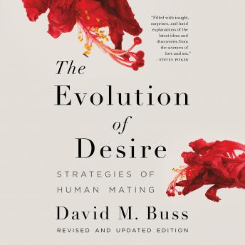 Evolution of Desire: Strategies of Human Mating, David M. Buss