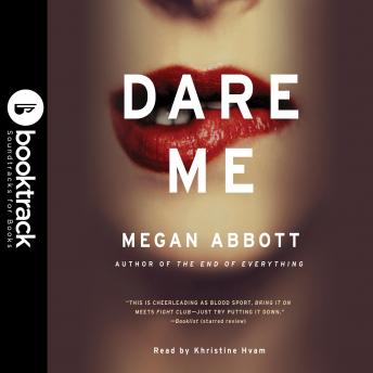 Dare Me: Booktrack Edition