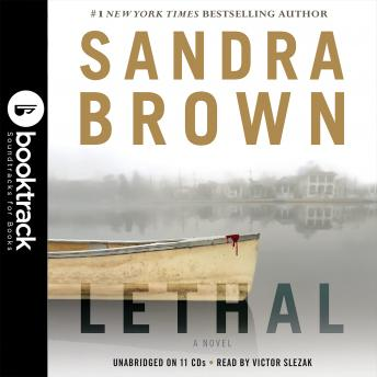 Lethal: Booktrack Edition, Sandra Brown