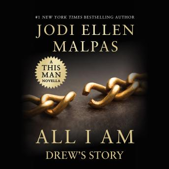 ALL I AM: DREW'S STORY