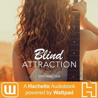 Blind Attraction: Part One, Steffanie Tan