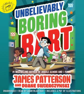 Unbelievably Boring Bart, James Patterson
