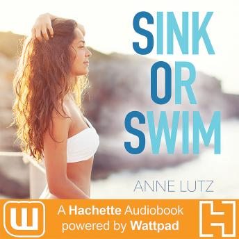 Sink or Swim, Anne Lutz