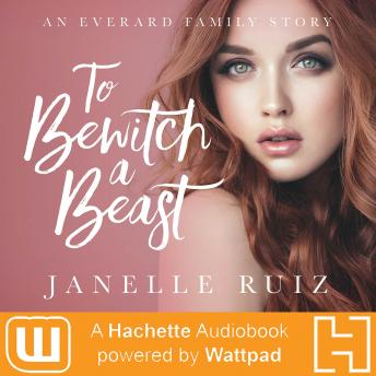 To Bewitch A Beast, Janelle Duco Ruiz