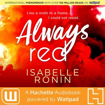 Always Red: A Hachette Audiobook powered by Wattpad Production