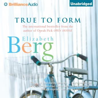 True to Form, Elizabeth Berg