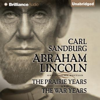 Download Abraham Lincoln by Carl Sandburg
