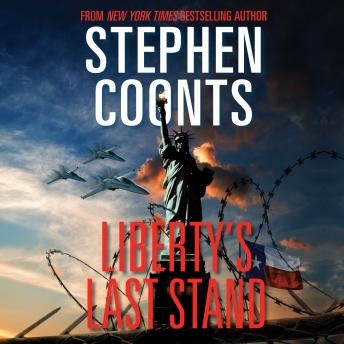Download Liberty's Last Stand by Stephen Coonts