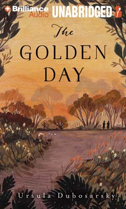 Golden Day, Ursula Dubosarsky