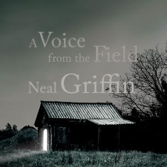 Voice from the Field, Neal Griffin