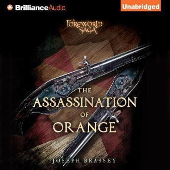 Assassination of Orange, Joseph Brassey