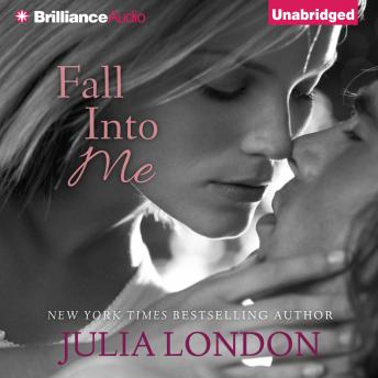 Fall into Me, Julia London