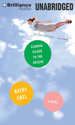 Claudia Silver to the Rescue, Kathy Ebel