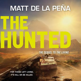 Hunted, Matt De la Pena
