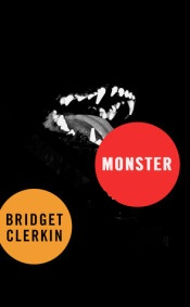 Monster, Bridget Clerkin