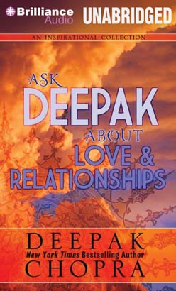 Ask Deepak About Love & Relationships