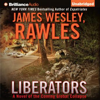 Liberators, James Wesley Rawles