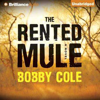 Rented Mule, Bobby Cole